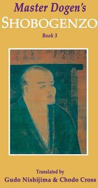 Master Dogen s Shobogenzo Book 3 Carti
