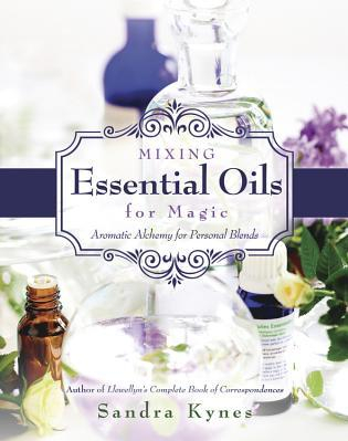 Mixing Essential Oils for Magic Aromatic Alchemy for Personal Blends Carti