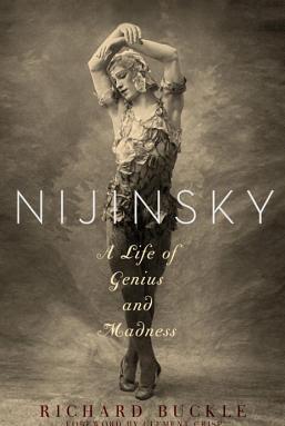Nijinsky A Life of Genius and Madness Carti