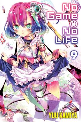 No Game No Life Vol 9 Light Novel Carti