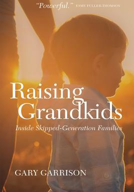 Raising Grandkids Rescuing the Next Generation Carti