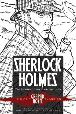 Sherlock Holmes the Hound of the Baskervilles Dover Graphic Novel Classics Carti