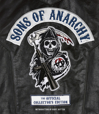 Sons of Anarchy The Official Collector s Edition Carti