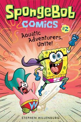 Spongebob Comics Book 2 Aquatic Adventurers Unite