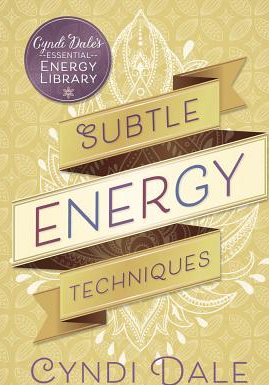 Subtle Energy Techniques Carti
