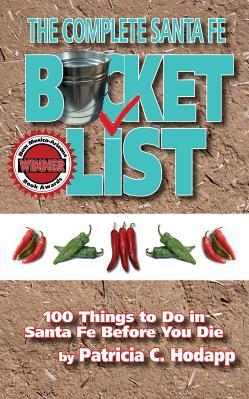 The Complete Santa Fe Bucket List Carti
