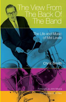 The View from the Back of the Band The Life and Music of Mel Lewis Carti
