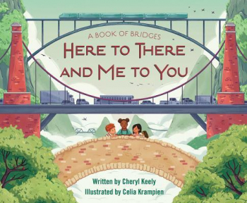 A Book of Bridges Here to There and Me to You