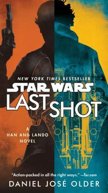 Last Shot Star Wars A Han and Lando Novel Carti