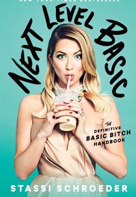 Next Level Basic The Definitive Basic Bitch Handbook