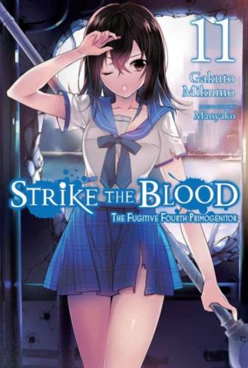 Strike the Blood Vol 11 Light Novel Carti