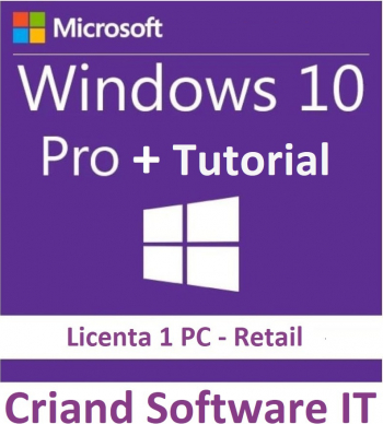 Windows 10 Professional Retail 3264 Bit + Tutorial instalare si activare-Licenta Permanenta-CRIAND SOFTWARE IT SRL Sisteme de operare