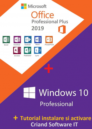 Microsoft Windows 10 Pro Retail+ Microsoft Office 2019 Pro Plus + Tutorial -CRIAND SOFTWARE IT SRL Aplicatii desktop