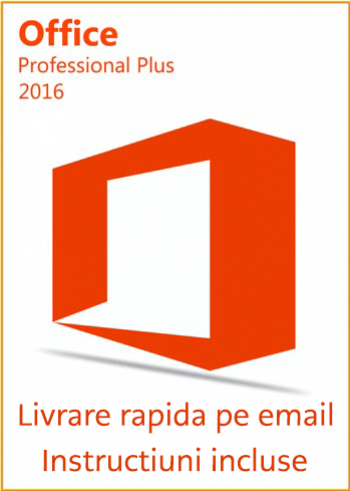 Microsoft Office 2016 Professional Plus Licenta Permanenta