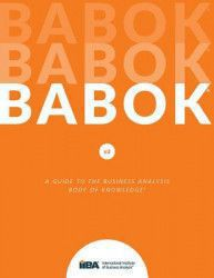 A Guide to the Business Analysis Body of Knowledge Babok Guide Carti