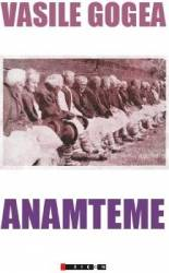Anamteme - Vasile Gogea Carti