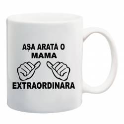 Cana personalizata ceramica 300 ml Asa Arata o Mama Extraordinara Cadouri