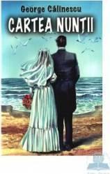 Cartea nuntii - George Calinescu Carti