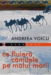 pret preturi Ce fluiera camilele pe malul marii - Andreea Voicu