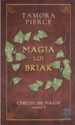 pret preturi Cercul De Magie Vol. 4 Magia Lui Briar - Tamora Pierce