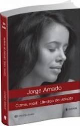 pret preturi Cizme roba camasa de noapte - Jorge Amado