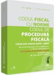 Codul fiscal cu Norme. Codul de procedura fiscala Mai 2018