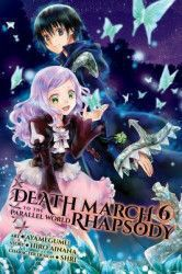 Death March to the Parallel World Rhapsody Vol. 6 Manga Carti