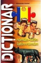 Dictionar roman-latin latin-roman - Alexandru Andrei Carti