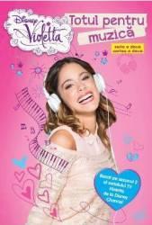 Disney Violetta - Totul pentru muzica Carti