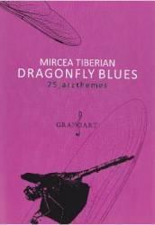 Dragonfly blues. 25 jazzthemes - Mircea Tiberian