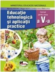 Educatie Tehnologica si aplicatii practice - Clasa 5 + Cd - Manual - Marinela Mocanu Carti