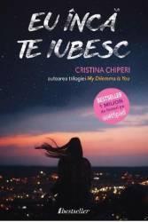 Eu inca te iubesc - Cristina Chiperi - PRECOMANDA