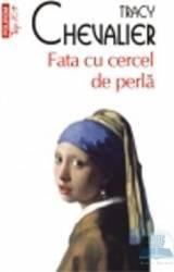 pret preturi Fata cu cercel de perla - Tracy Chevalier