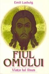 pret preturi Fiul omului. Viata lui Iisus - Emil Ludwig