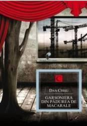 pret preturi Garsoniera din padurea de macarale - Dan Chisu