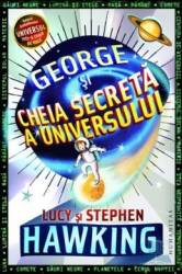 George si cheia secreta a universului - Lucy si Stephen Hawking Carti