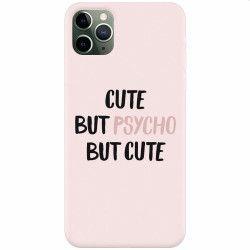 Husa silicon pentru Apple iPhone 11 Pro Cute But Psycho Huse Telefoane