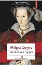 pret preturi Imblanzirea reginei - Philippa Gregory