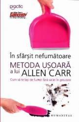 In sfarsit nefumatoare. Metoda usoara a lui Allen Carr - Allen Carr Carti