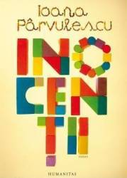 Inocentii - Ioana Parvulescu Carti
