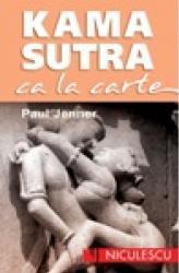 Kamasutra ca la carte - Paul Jenner Carti