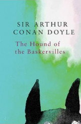Legend Classics The Hound of the Baskervilles - Sir Arthur Conan Doyle Carti