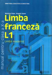 Limba franceza L1. Manual pentru clasa a X-a Carti