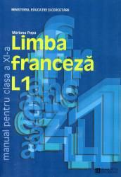 Limba franceza L1. Manual pentru clasa a XI-a Carti