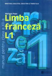 Limba franceza L1. Manual pentru clasa a XII -a Carti