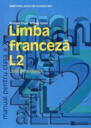 Limba franceza L2. Manual pentru clasa a X -a Carti