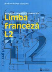 Limba franceza L2. Manual pentru clasa a XI-a Carti