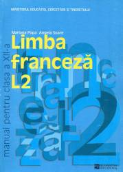 Limba franceza L2. Manual pentru clasa a XII -a Carti