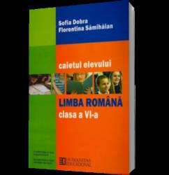 Limba romana. Caietul elevului de clasa a VI-a Carti