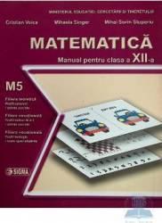 Manual matematica clasa 12 M5 - Cristian Voica Mihaela Singer Mihai Sorin Stupariu